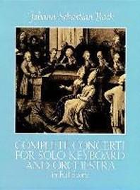 [해외]Complete Concerti for Solo Keyboard and Orchestra in Full Score