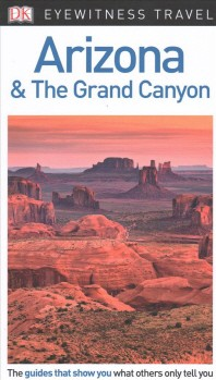 [해외]DK Eyewitness Arizona and the Grand Canyon (Paperback)