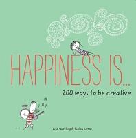 [해외]Happiness Is . . . 200 Ways to Be Creative