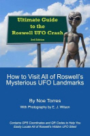 Ultimate Guide To the Roswell UFO Crash, 3rd Edition