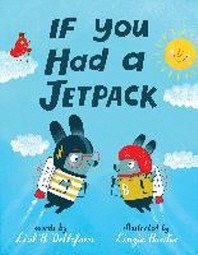 If You Had a Jetpack
