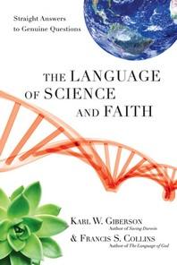 [해외]The Language of Science and Faith (Hardcover)