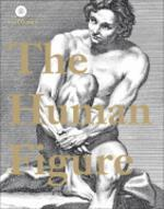 Human Figure : A Sourcebook for Artists and Designers