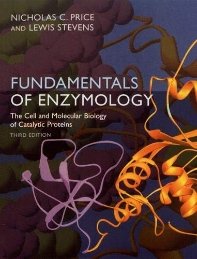 Fundamentals of Enzymology : The Cell and Molecular