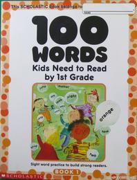 100 Words Kids Need to Read by 1st Grade Book 1