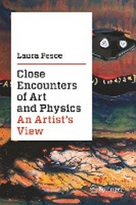 [해외]Close Encounters of Art and Physics