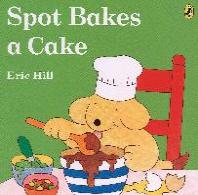 [해외]Spot Bakes a Cake