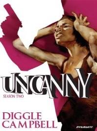 Uncanny, Volume 2