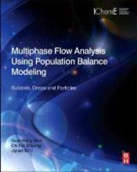 Multiphase Flow Analysis Using Population Balance Modeling
