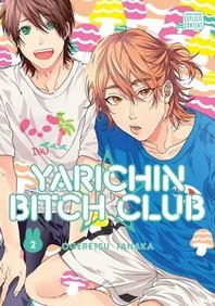 [해외]Yarichin Bitch Club, Vol. 2, Volume 2