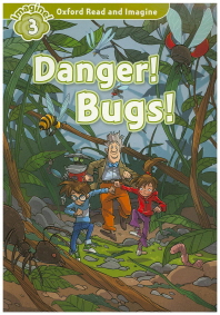 Read and Imagine 3: Danger! Bugs!