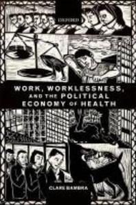 [해외]Work, Worklessness, and the Political Economy of Health