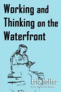 [해외]Working and Thinking on the Waterfront (Paperback)