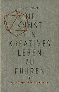 [해외]Die Kunst, ein kreatives Leben zu fuehren (Paperback)