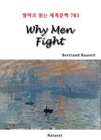 Why Men Fight (영어로 읽는 세계문학 783)
