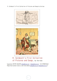 칼델코트의 처음화보 그림및 노래책. R. Caldecott's First Collection of Pictures and Songs by Various