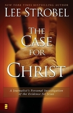 Case for Christ : A Journalist's Personal Investigation of the Evidence for Jesus (Larger Pap Ver)