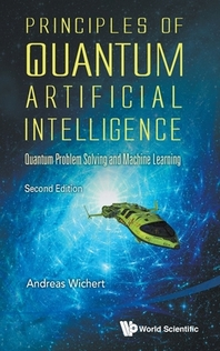 [해외]Principles of Quantum Artificial Intelligence (Second Edition)