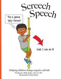 Screech Speech