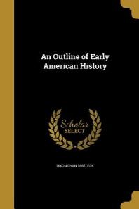 [해외]An Outline of Early American History (Paperback)