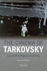 The Cinema of Tarkovsky