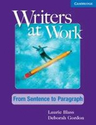 WRITERS AT WORK(FROM SENTENCE TO PARAGRAPH)