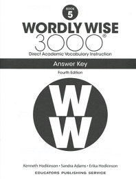 Wordly Wise 3000: Book 5 Answer Key (4/E)