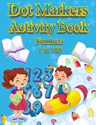 [해외]Dot Markers Activity Book Numbers 1 to 100