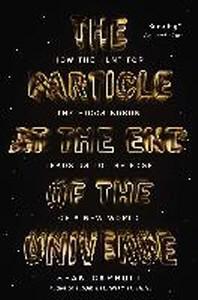 [해외]The Particle at the End of the Universe