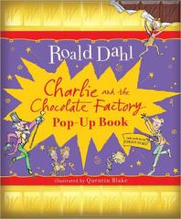 Charlie and the Chocolate Factory [Pop-Up Book]