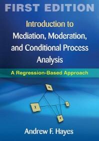 [해외]Introduction to Mediation, Moderation, and Conditional Process Analysis