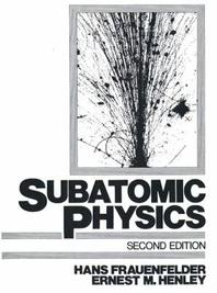 Subatomic Physics,2/E