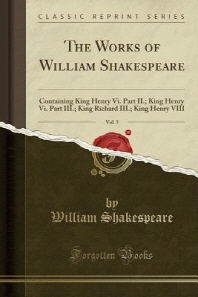 The Works of William Shakespeare, Vol. 5