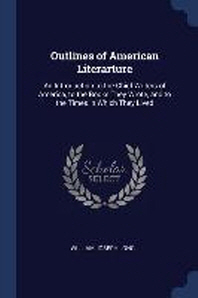 Outlines of American Literarture