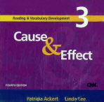 CAUSE & EFFECT(READING & VOCABULARY DEVELOPMENT 3)(FORTH EDITION)(CD)
