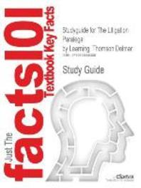 Studyguide for the Litigation Paralegal by Thomson Delmar Learning, ISBN 9781418016043