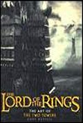 Lord of the Rings : Art of the Two Towers