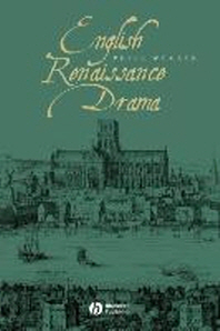 Blackwell Guides to Literature: Renaissance Drama (Blackwell Guides to Literature)