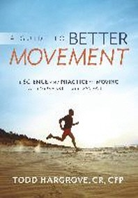 A Guide to Better Movement