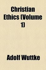 [해외]Christian Ethics (Volume 1) (Paperback)