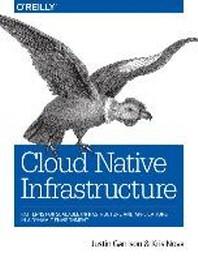 [해외]Cloud Native Infrastructure (Paperback)