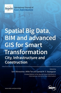 [해외]Spatial Big Data, BIM and advanced GIS for Smart Transformation