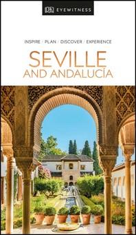 [해외]DK Eyewitness Seville and Andalucia (Paperback)