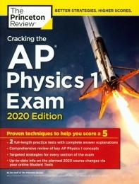 Cracking the AP Physics. 1 Exam(2020 Edition)