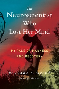 [해외]The Neuroscientist Who Lost Her Mind (Hardcover)