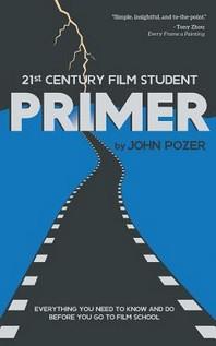 21st Century Film Student PRIMER