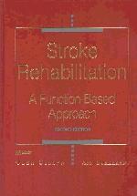 Stroke Rehabilitation : A Function-Based Approach