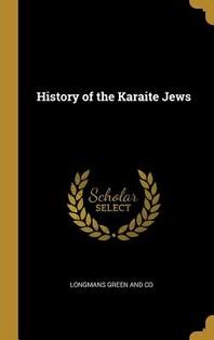 [해외]History of the Karaite Jews (Hardcover)