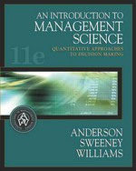 Introduction to Management Science, 11/e : Quantitative Approaches to Decision Making