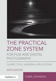 [해외]The Practical Zone System for Film and Digital Photography